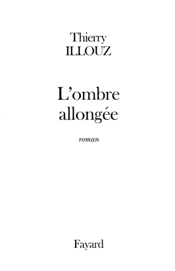 L'Ombre allongée ebook by Thierry Illouz