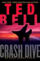 Crash Dive ebook by Ted Bell