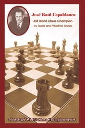 Jose Raul Capablanca ebook by Isaak Linder