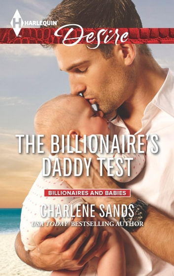 The Billionaire's Daddy Test ebook by Charlene Sands