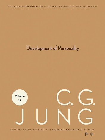 Collected Works of C.G. Jung, Volume 17 - Development of Personality ebook by Gerhard Adler,C. Jung,R. Hull