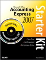 Microsoft Office Accounting Express 2007 Starter Kit ebook by Pamela Pierce