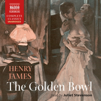 The Golden Bowl audiobook by Henry James