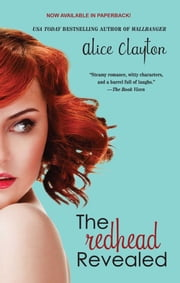 The Redhead Revealed ebook by Alice Clayton