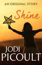 Shine - Ruth's story ebook by