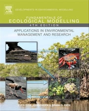 Fundamentals of Ecological Modelling - Applications in Environmental Management and Research ebook by S.E. Jorgensen