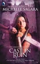 Cast in Ruin ebook by Michelle Sagara