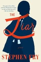 The Liar ebook by Stephen Fry