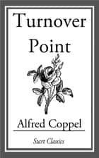 Turnover Point ebook by Alfred Coppel