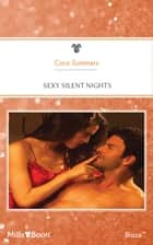 Sexy Silent Nights 電子書籍 by Cara Summers