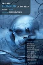The Best Horror of the Year Volume 9 ebook by Ellen Datlow