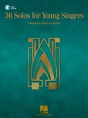 36 Solos for Young Singers (Songbook) ebook by Joan Frey Boytim