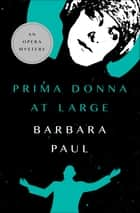 Prima Donna at Large ebook by Barbara Paul