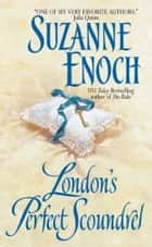 London's Perfect Scoundrel ebook by Suzanne Enoch