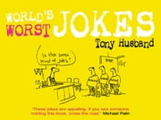 World's Worst Jokes ebook by Tony Husband