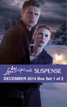Love Inspired Suspense December 2014 - Box Set 1 of 2 - Her Christmas Guardian\Cold Case Justice\Silver Lake Secrets ebook by Shirlee McCoy, Sharon Dunn, Alison Stone