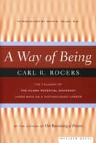A Way of Being ebook by Carl Rogers