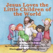 Jesus Loves The Little Children Of The World ebook by Jim Reimann