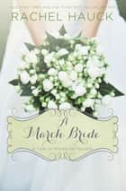 A March Bride ebook by Rachel Hauck