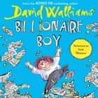 Billionaire Boy オーディオブック by David Walliams, David Walliams