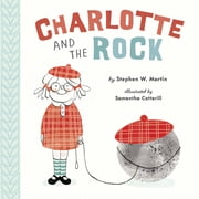 Charlotte and the Rock ebook by Stephen W. Martin,Samantha Cotterill