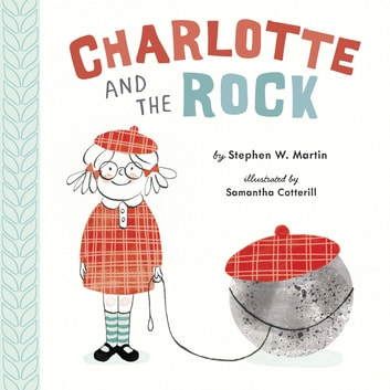Charlotte and the Rock eBook by Stephen W. Martin