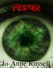 Fester ebook by Jo-Anne Russell