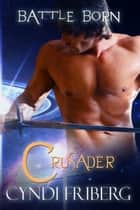 Crusader ebook by Cyndi Friberg