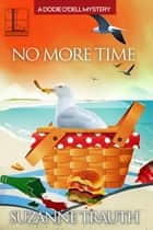 No More Time ebook by Suzanne Trauth