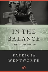 In the Balance ebook by Patricia Wentworth