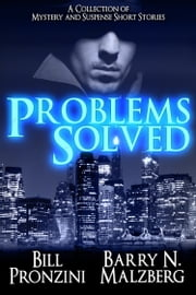 Problems Solved ebook by Bill Pronzini,Barry N. Malzberg
