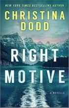 Right Motive ebook by Christina Dodd