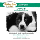 Chicken Soup for the Soul Celebrates Dogs and the People Who Love Them - A Collection in Words and Photographs ebook by Jack Canfield,Mark Victor Hansen