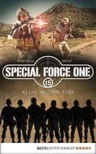 Special Force One 15 - Flug in den Tod ebook by Marcus Wolf