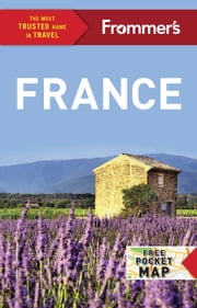 Frommer's France ebook by Margie Rynn,Lily Heise,Tristan Rutherford,Kathryn Tomasetti,Louise Simpson,Victoria Trott