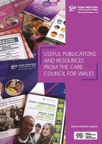 Useful Publications and Resources from the Care Council for ebook by Care Council