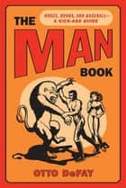 The Man Book ebook by Otto DeFay