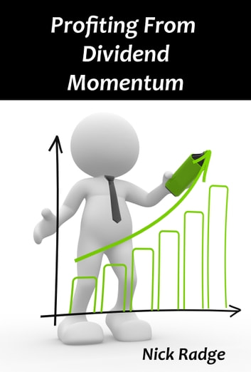 Profiting from Dividend Momentum ebook by Nick Radge