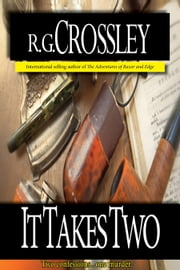 It Takes Two ebook by R.G. Crossley