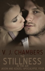 The Stillness in the Air ebook by V. J. Chambers