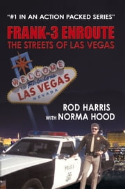 Frank-3 Enroute - The Streets of Las Vegas ebook by Rod Harris with Norma Hood