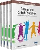 Special and Gifted Education ebook by Information Resources Management Association