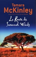 La Route de Savannah Winds ebook by Tamara Mckinley, Daniele Momont
