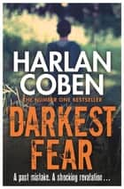 Darkest Fear ebook by Harlan Coben