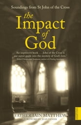 The Impact of God ebook by Iain Matthew