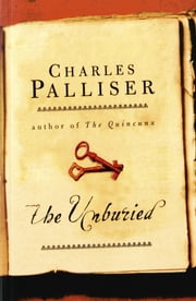The Unburied ebook by Charles Palliser