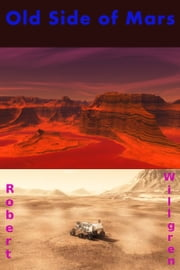 Old Side of Mars ebook by Robert Willgren