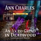 An Ex to Grind in Deadwood audiobook by Ann Charles