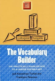 The Vocabulary Builder: The Practically Painless Way to a Larger Vocabulary ebook by Peterson, Judi