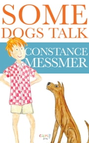 Some Dogs Talk ebook by Constance Messmer